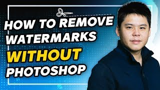 How To REMOVE Watermarks On Photos WITHOUT Photoshop In 1 Mins - Perfect For Shopify Dropshipping