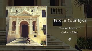 Yanko Lorenzo - Fire in Your Eyes (Audio)