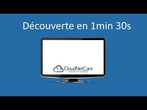 CloudNetCare - Présentation rapide