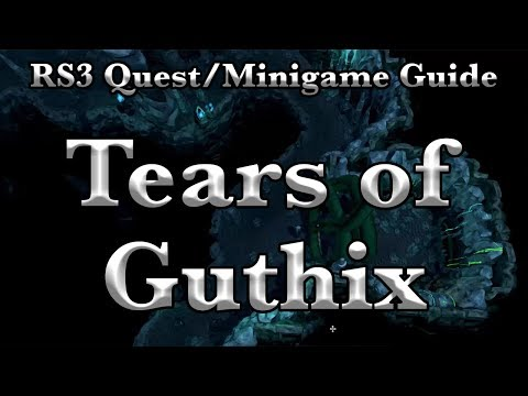 RS3: Tears Of Guthix 2019 Quest/Minigame/D&D Guide - RuneScape