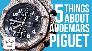 15 Things You Didn't Know About AUDEMARS PIGUET