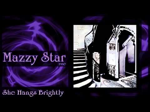 ★ Mazzy Star ★  She Hangs Brightly Complete Album 1990
