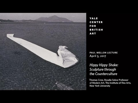 "Paul Mellon Lecture   ""Hippy Hippy Shake: Sculpture through the Counterculture"""