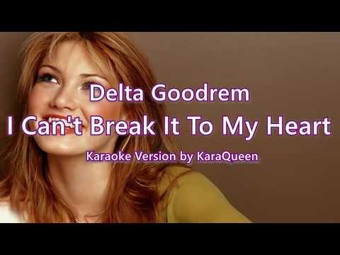 I Can't Break It To My Heart Karaoke