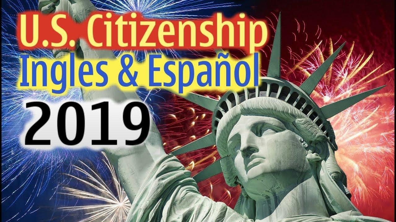 Nuevas Preguntas Para Examen De Ciudadania Americana 2019 Ingles Y Espanol Youtube