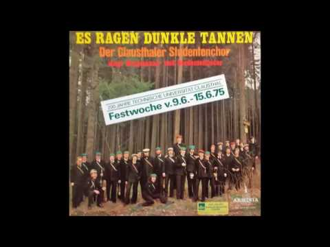 Wohlauf die Luft geht frisch und rein, Der Clausthaler Studentenchor 1975