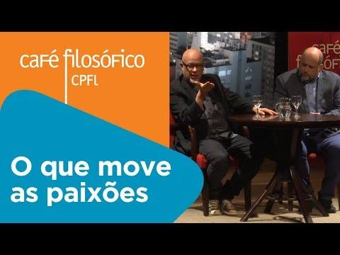 O que move as paixões | Clóvis de Barros Filho e Luiz Felipe Pondé