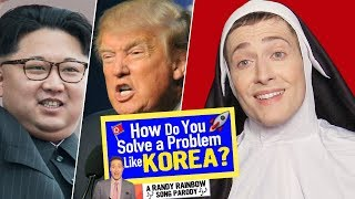 Baixar How Do You Solve A Problem Like Korea? - Randy Rainbow Song Parody 🚀🎶🇰🇵