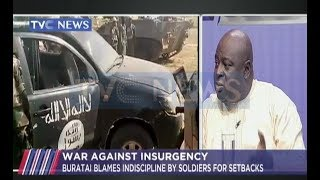 Buratai blames indiscipline by soldiers for setback
