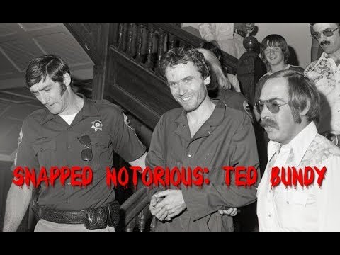 Snapped Notorious: Ted Bundy (new 2018)