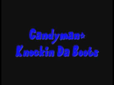 Candyman-Knockin Da Boots