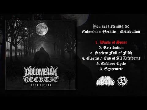 COLOMBIAN NECKTIE - RETRIBUTION [OFFICIAL EP STREAM] (2019) SW EXCLUSIVE