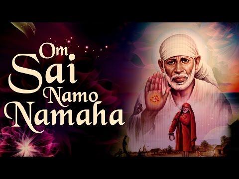 Shirdi Sai Baba Mantra - Om Sai Namo Namaha Shree Sai Namo Namaha ( Full Song ) Spiritual Bhajans