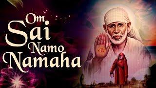Shirdi Sai Baba Mantra - Om Sai Namo Namaha Shree Sai Namo Namaha ( Full Song )