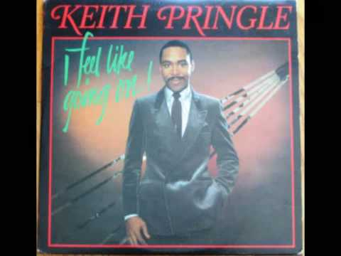 I Feel Like Going On Keith Pringle