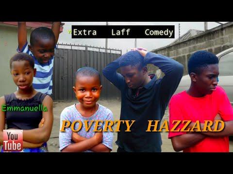 Poverty Hazard (Mark Angel Comedy) (Extra Laff Comedy)