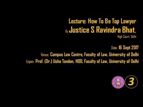 Law Faculty Delhi University Justice S Ravindra Bhat PART 03