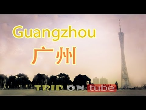 Trip on tube : China trip (中国) Episode 15 - Guangzhou (广州) [