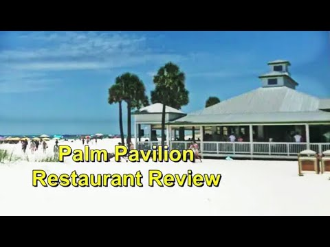 Palm Pavilion Restaurant and Bar Review - Clearwater Beach, FL