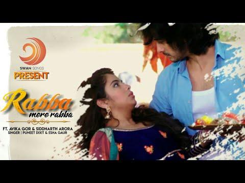 Rabba Mere Rabba Full Song  Male And Female Version  Laado 2  Avika GorandSiddharth Arora