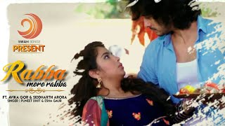 rabba mere rabba full song male and female version laado 2 avika gor and siddharth arora