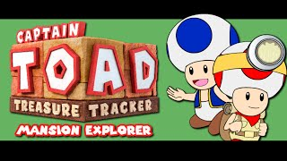 Captain Toad Treasure Tracker - Mansion Explorer