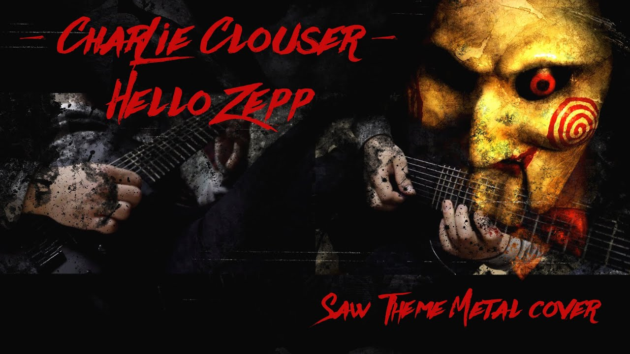 saw song charlie clouser hello zepp