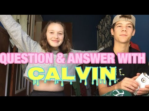 QUESTION & ANSWER WITH CALVIN