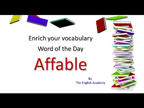 Affable - Enrich your vocabulary - Word of the Day
