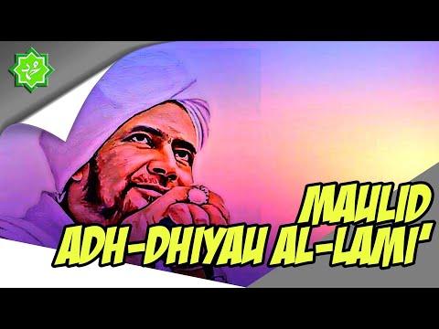 Maulid Adh Dhiyaul Lami - Al Habib Umar bin Hafidz