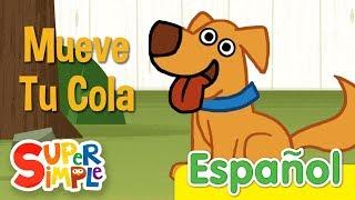 Mueve Tu Cola | Canciones infantiles De Animales | Super Simple Español