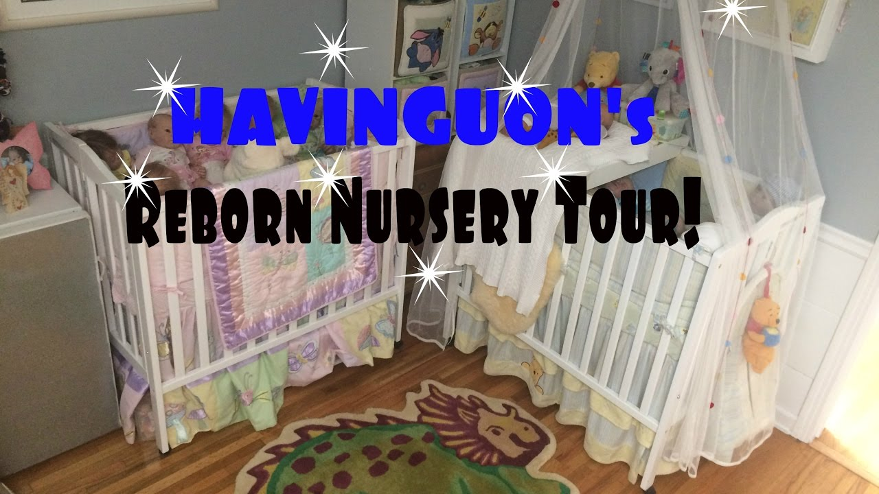 Havinguon S Reborn Nursery Tour How To Tips On Baby Doll Organizing