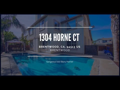1304 Horne Ct Brentwood, CA 94513 - Beautiful & Contemporary Two-Story Home