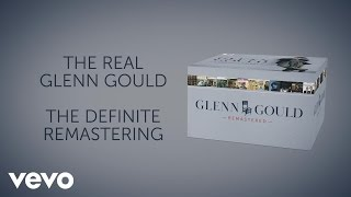 "Glenn Gould - Glenn Gould Remastered - Trailer (From ""Goldberg Variations, BWV 988: Aria"")"