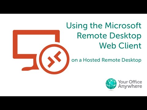 Using The Remote Desktop Web Client On A Hosted Desktop