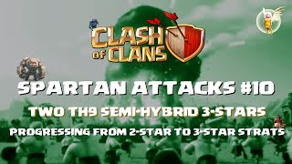 Spartan Attacks 10 - Moving on from TH9 GoWiPe to Hybrid attacks