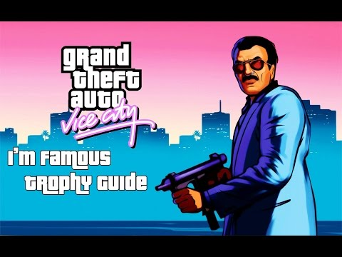 Grand Theft Auto: Vice City (PS4) - I'm Famous Trophy Guide