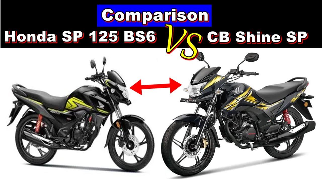 Honda Sp 125 Bs6 Vs Honda Cb Shine Sp Comparison Youtube