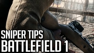 Learning to Snipe - Tips for Snipers - Battlefield 1