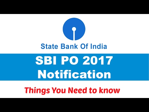 SBI PO Notification 2017 | Things you need to know [ In Hindi]