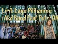 Mantap Jiwa Lirik Lagu Pilihanmu Akd Band Feat Putri Dn