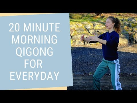 20 Minutes Qigong Morning Routine -  Morning Qigong Exercises for Energy & Flexibility
