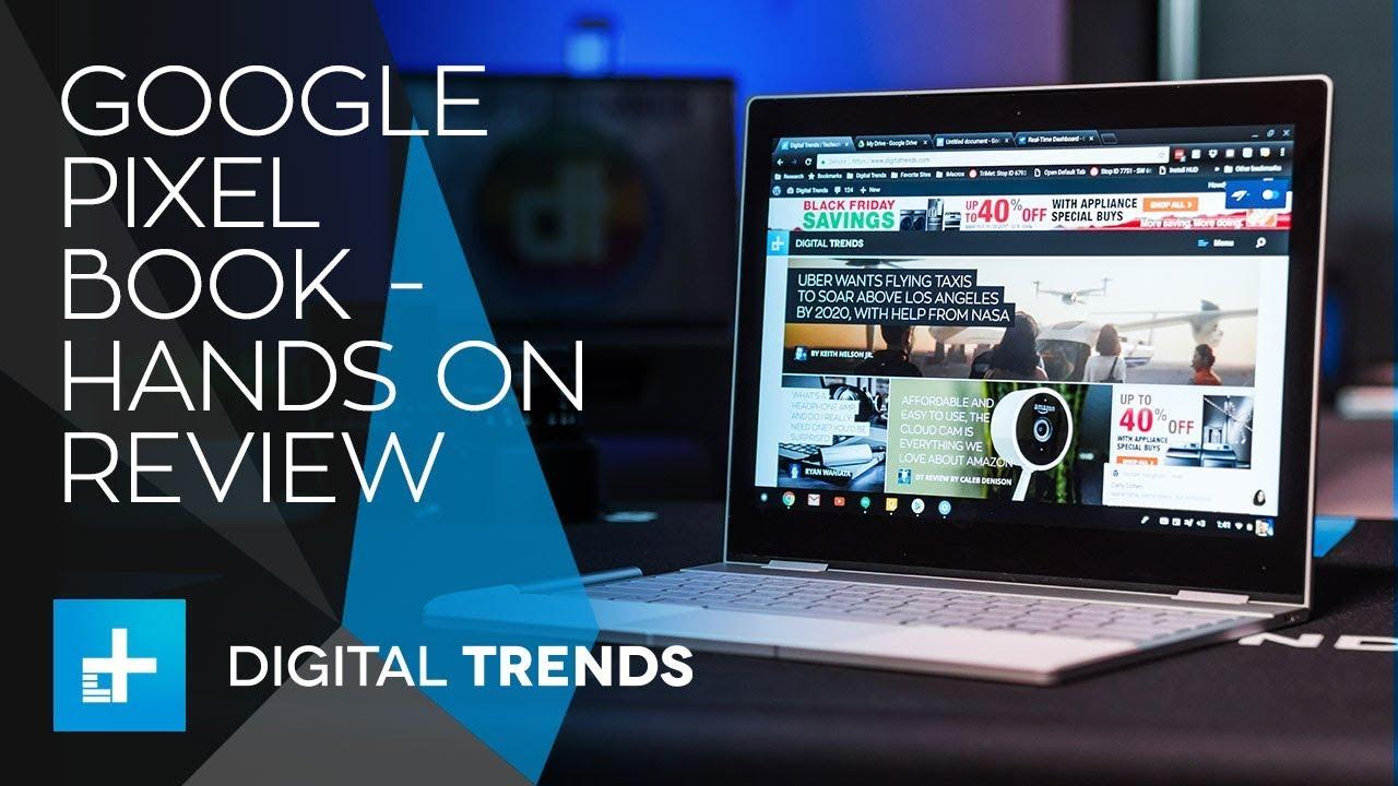 Google Pixelbook – Hands On Review
