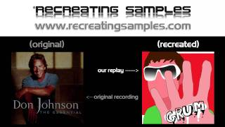 "Samples Replays by Recreating Samples - Don Johnson Vs Grum ""Heartbeats"""