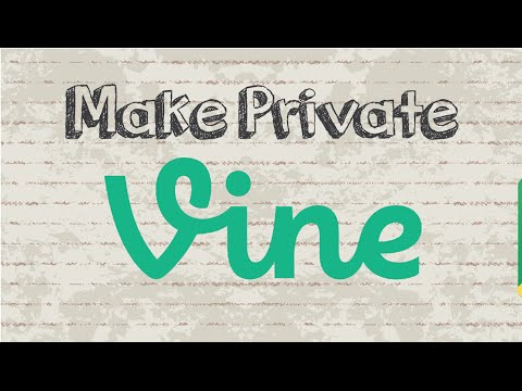 How to make your Vine private   Mobile App (Android & Iphone)