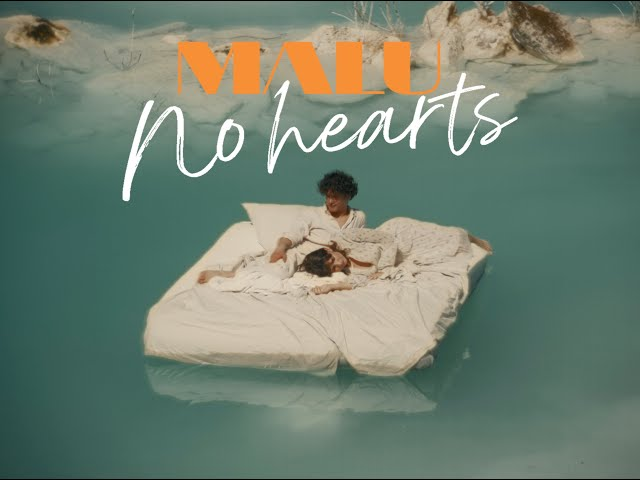 MALU - No Hearts (Official Music Video)