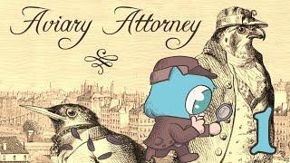 AVIARY ATTORNEY Part 1