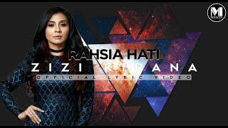 Download Zizi Kirana - Rahsia Hati (Official Lyric ) MP3 song and Music Video