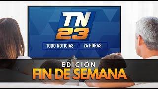 TN23: Programa del 11 de julio 2020