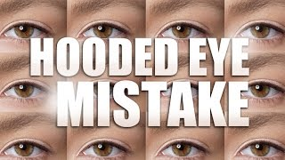 5 most common mistakes people make with hooded eyes